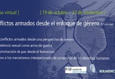 CONFLICTES ARMATS DES DE L'ENFOCAMENT DE GÈNERE: impactes diferenciats, construcció de pau i accés a mecanismes internacionals de protecció