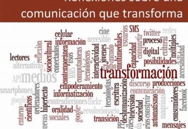 Publicación: Reflexiones sobre una comunicación que transforma
