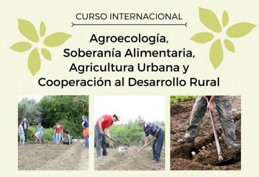 Curso de Agroecología, Agricultura Urbana, Soberanía Alimentaria y Cooperación al Desarrollo Rural