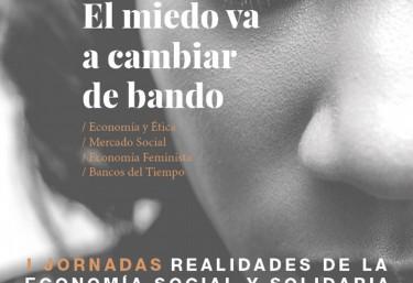 """I jornadas de Economia Social y Solidaria """"El miedo va a cambiar de bando"""""""