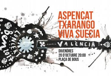 Espectacular Festival de Benvinguda Universitat de Valencia amb ASPENCAT+TXARANGO+VIVASUECIA donan suport a POBRESA ZERO
