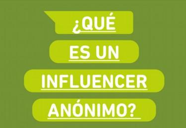 ¿QUIÉNES son los #INFLUENCERSANONIMOS?