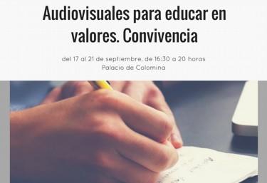 """Curso """"Audiovisuales para educar en valores. Convivencia"""" dirigida al profesorado en activo de primaria y de secundaria."""