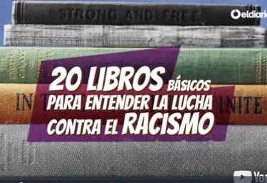 20 libros básicos para entender la lucha contra el racismo