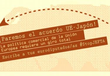 Pide a tu representante en el Parlamento Europeo que vote NO al tratado comercial UE-Japón (JEFTA)