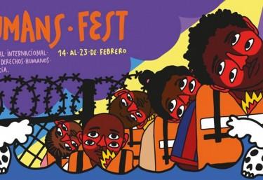 """X edición """"Human Fest"""" Festival Internacional de cine y Derechos Humanos"""