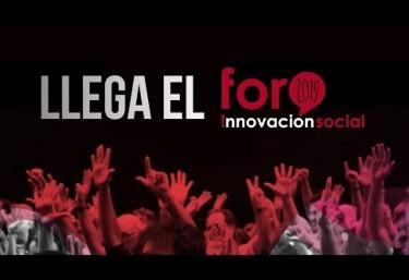 Ya está aquí el IV Foro Internacional de Innovación Social: un espacio de inspiración colectiva