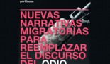 """Informe: """"Nuevas narrativas migratorias para reemplazar el discurso del odio"""""""