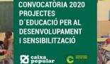 CAIXA POPULAR: CONVOCATÒRIA 2020 de SUBVENCIONS per a la realització de PROJECTES d