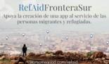 #RefAidFronteraSur, crowdfunding para una App al servicio de las personas migrantes y refugiadas en la Frontera Sur