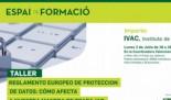 FORMACION INTERNA: El Reglamento Europeo de Protección de Datos. Cómo afecta a nuestra manera de trabajar