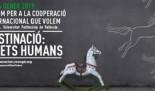 FÒRUM per a la Cooperació que volem. Destinació: Drets Humans