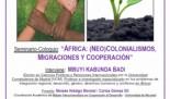 """CHARLA-COLOQUIO """"ÁFRICA: (NEO)COLONIALISMOS, MIGRACIONES Y COOPERACIÓN"""