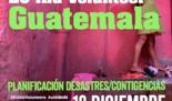 Senior EU Aid Volunteer en Guatemala: Planificación para Desastres y Contingencias