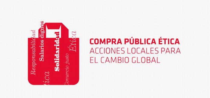 La Compra Pública Ética: Cómo convertir las compras de las administraciones públicas en un acto de responsabilidad y de coherencia política