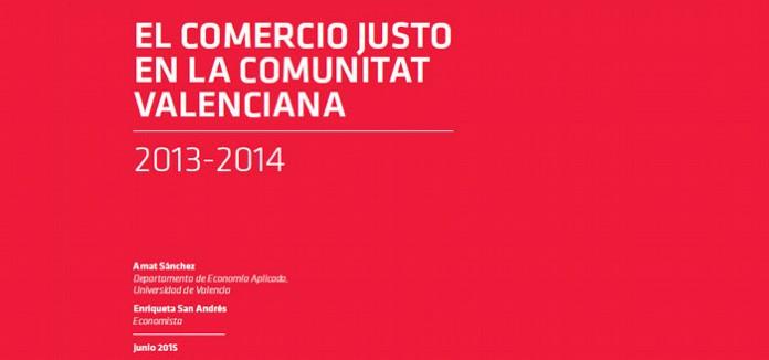 Investigación: EL COMERCIO JUSTO EN LA COMUNITAT VALENCIANA 2013-2014