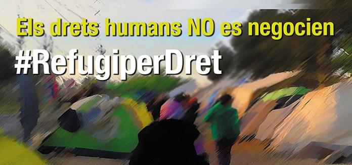 """MOBILITZACIONS """"#RefugiPerDret. Els drets Humans no es negocien"""""""