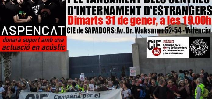 Concentració al CIE de Sapadors (València) + Aspencat en acústic
