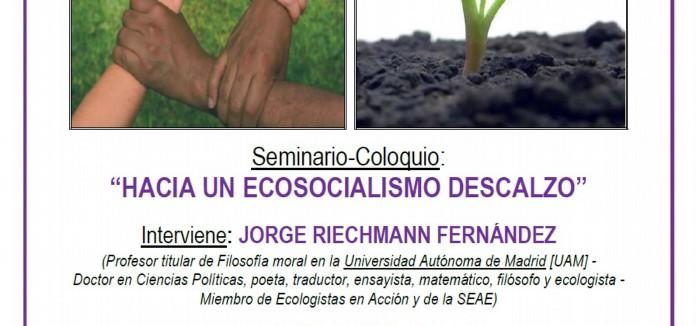 """SEMINARIO-COLOQUIO:_""""HACIA_UN_ECOSOCIALISMO_DESCALZO""""."""