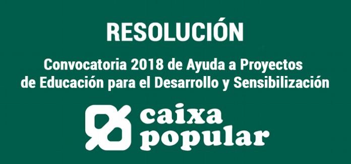 Caixa_popular:_Resolucion_convocatoria_2018_Ayuda_a_Proyectos_de_Educacion_para_el_Desarrollo_y_Sensibilizacion