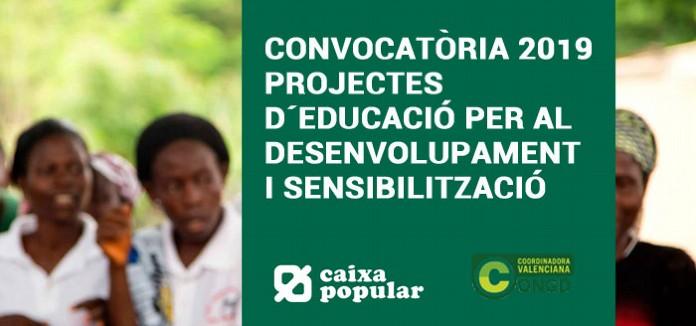CAIXA POPULAR: CONVOCATÒRIA 2019 de SUBVENCIONS per a la realització de PROJECTES d'EDUCACIÓ PER AL DESENVOLUPAMENT i SENSIBILITZACIÓ