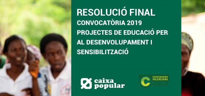 Caixa Popular: RESULTAT FINAL de la CONVOCATÒRIA 2019 AJUDES a PROJECTES d'EDUCACIÓ per al DESENVOLUPAMENT i SENSIBILITZACIÓ