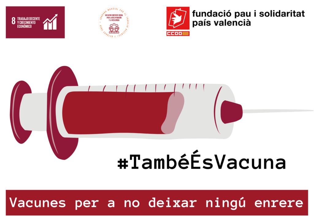 """Imagen de la campaña """"También es vacuna"""" de Pau i Solidaritat-PV"""